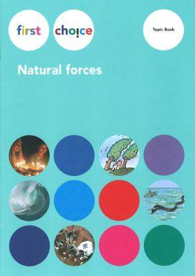 first choice, Natural forces